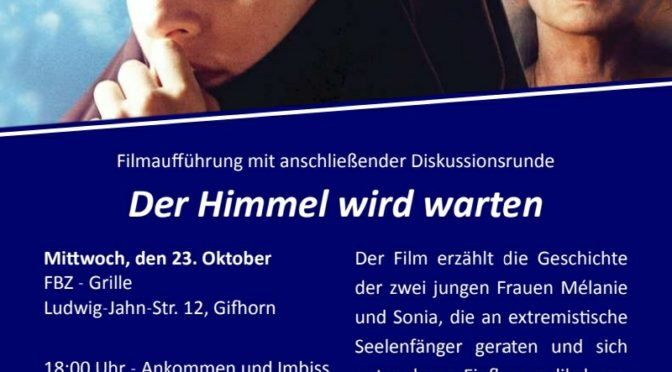 Filmtipp für Interessierte: Der Himmel wird warten