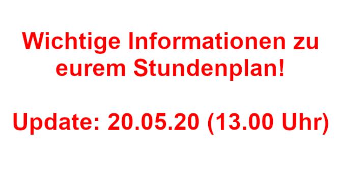 [NEU!] Wichtige Informationen – Stundenplan für die Zeit vom 25.05. – 29.05.2020